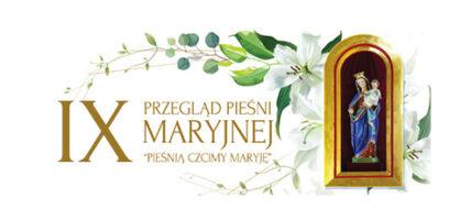 """""""Pieśnią Czcimy Maryję"""" – Po Raz 9.!"""